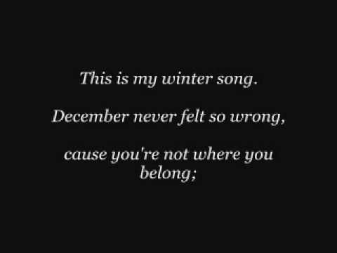 Winter Song ~ Sara Bareilles & Ingrid Michaelson  **** I'm not even kidding this song sounds and feels like winter. It's creepy