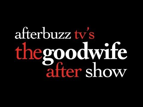 The Good Wife Season 6 Episode 14 Review & After Show | AfterBuzz TV