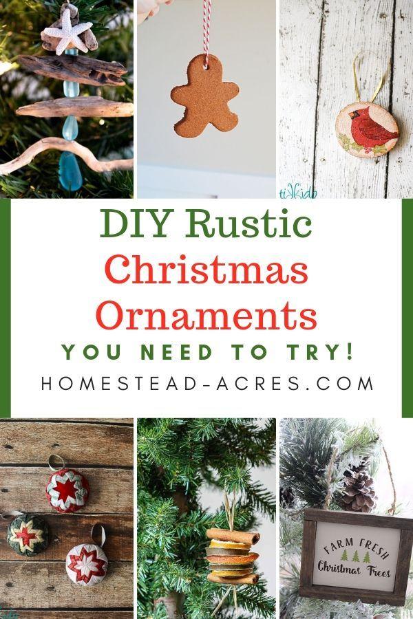 20 Diy Rustic Christmas Ornaments Frugal Crafts Rustic Christmas Ornaments Country Christmas Crafts Diy Christmas Ornaments