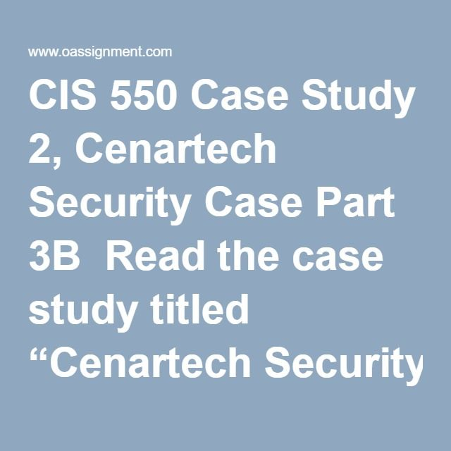"CIS 550 Case Study 2, Cenartech Security Case Part 3B  Read the case study titled ""Cenartech Security Case, Part 3"" located in Part 3B of the textbook. Write a three to four (3-4) page paper in which you: Recommend a policy change to further protect Cenartech such as the one the CEO issued regarding the notification of the IT department when employees join or leave the company. Evaluate Brian's actions in the beginning of the case and determine what he should have done differently in order…"