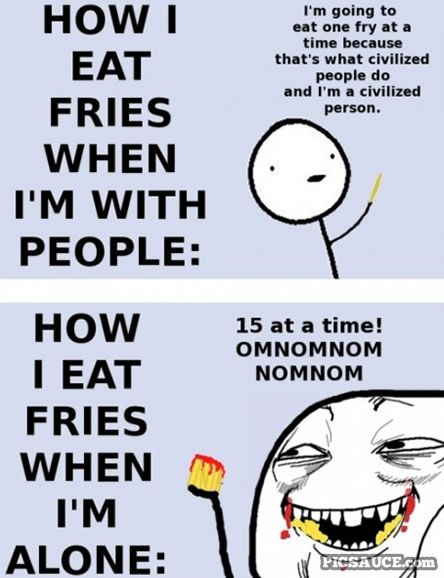 hahahaha.: Laughing, Sotrue, Funny, Eating Fried, So True, Humor, French Fried, Funnies Stuff, True Stories