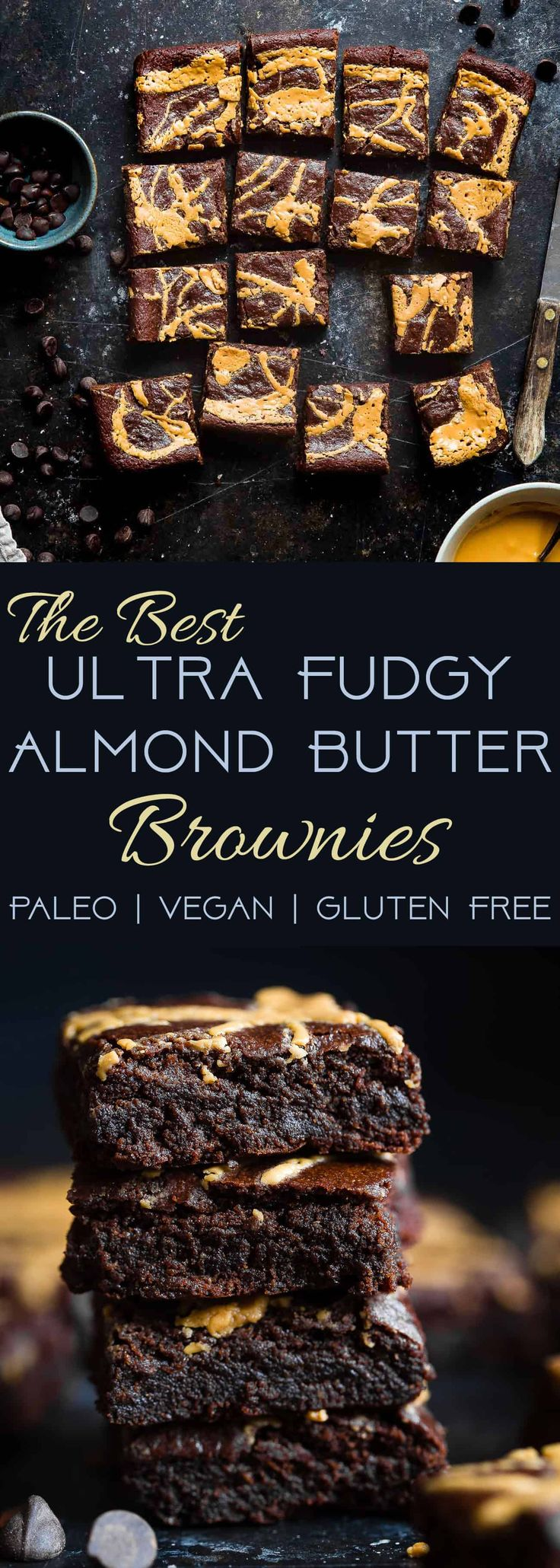 The BEST Paleo Almond Butter Brownies - SO dense, chewy and fudgy that will never believe these are vegan, gluten/grain/dairy/oil free and only 150 calories! Made in one bowl