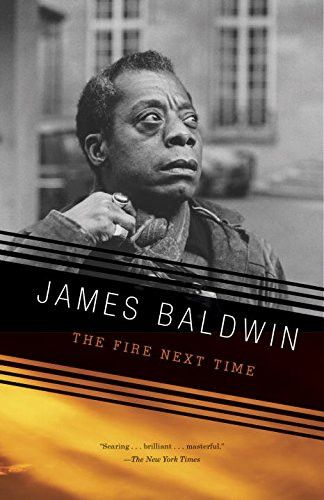 Author: James Baldwin Edition: Reissue ISBN: 067974472X Number Of Pages: 128 Publisher: Vintage Details: A national bestseller when it first appeared in 1963, The Fire Next Time galvanized the nation