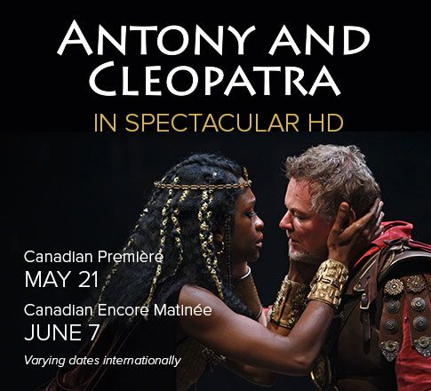Antony and Cleopatra premières on the big screen TODAY in spectacular HD! Experience the best of Shakespeare on cinema screens like you've never seen it before.
