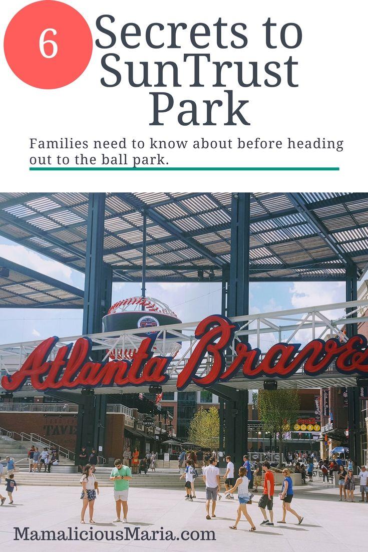 Six Suntrust Park Secrets To Save Families Time And Money Suntrust Park Atlanta Braves Stadium Suntrust