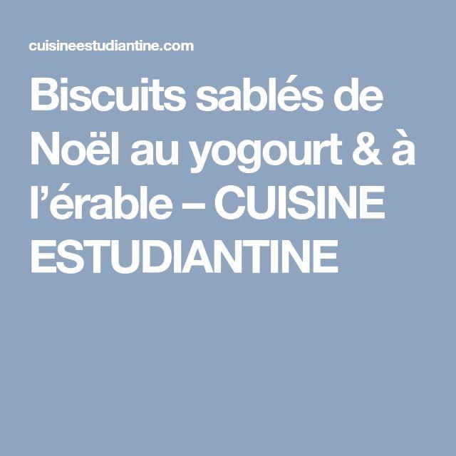 Biscuits sablés de Noël au yogourt & à l'érable – CUISINE ESTUDIANTINE