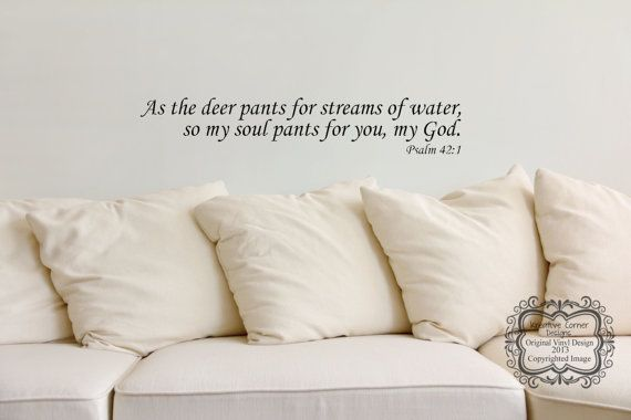 As The Deer Pants For Streams Of Water Psalm 421 by KreativeCorner, $12.25 My Maela's room!
