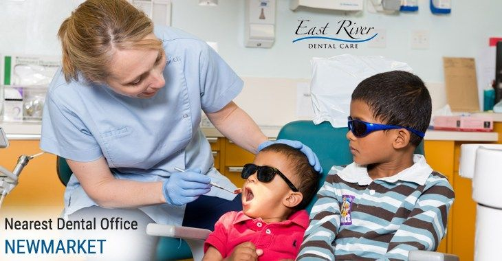 Kids Dentist Newmarket  - Best Dentist In Newmarket | Newmarket Dentist | East River Dental Care.