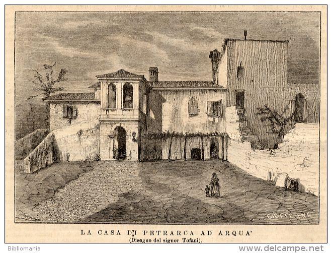 Rivista del 1874 Incisione  ARQUA PETRARCA Padova
