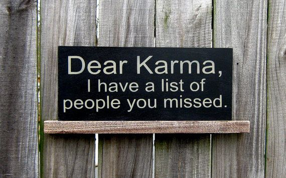 Karma Sign Funny Sarcastic Humor Glossy Black by SuzsCountryPrims, $14.00