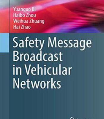 Safety Message Broadcast In Vehicular Networks (Wireless Networks) PDF