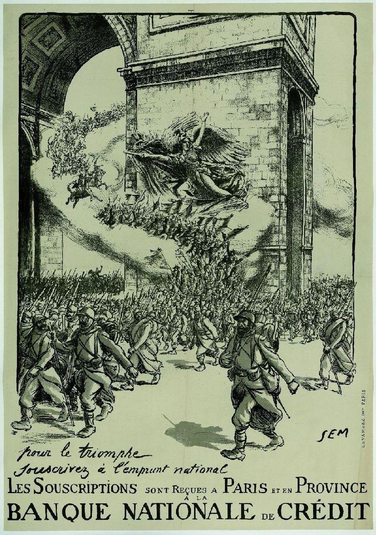 Affiche de la Banque nationale de crédit, réalisée pour le 4e emprunt de la Défense nationale en 1918.  Alors que la victoire des Alliés est quasi certaine, le cortège des armées des guerres passées défilant sous l'Arc de Triomphe à Paris, accompagne les poilus, encouragés par la statue de la Marseillaise de Rude.
