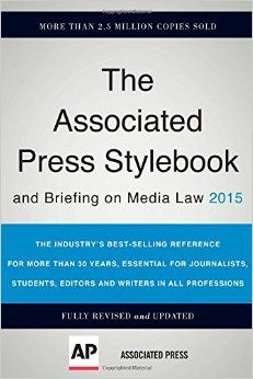 Associated Press Stylebook 2015 and Briefing on Media Law: Associated Press: 9780465062942: Amazon.com: Books