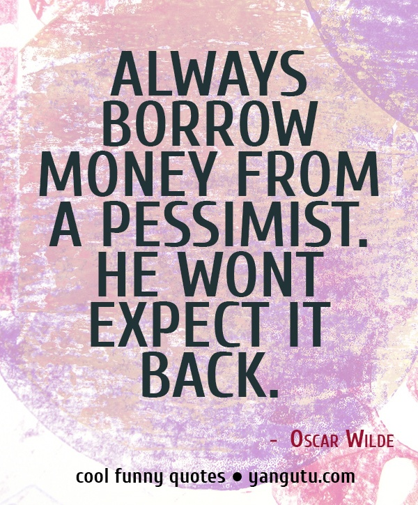 Funny Cool Quotes: 25+ Best Funny Money Quotes On Pinterest