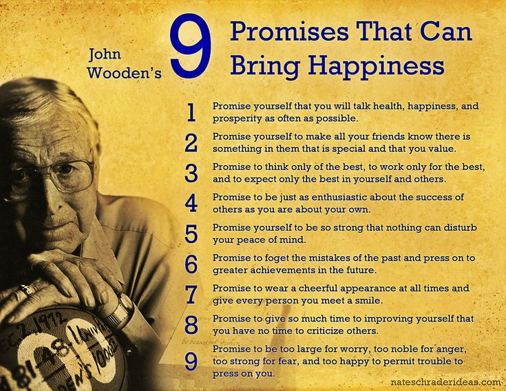 John Wooden's Nine Promises That Can Bring Happiness inspirational quotes