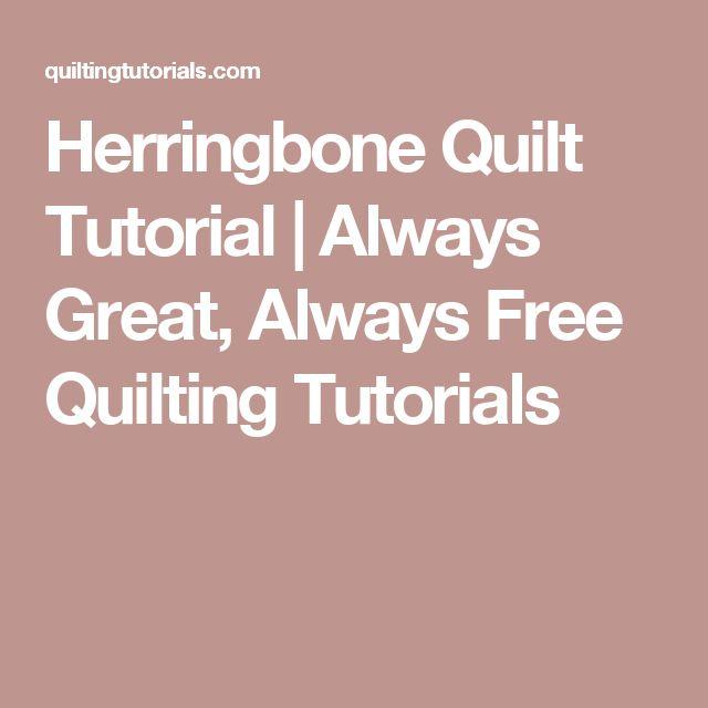 Herringbone Quilt Tutorial   Always Great, Always Free Quilting Tutorials