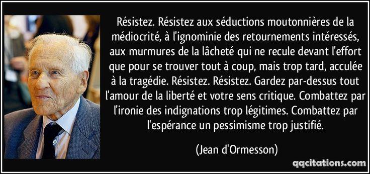 Citations de Jean D'Ormesson 0cf38d45e5b756514fb3e2face3e5bf5--sens-critique-admiration
