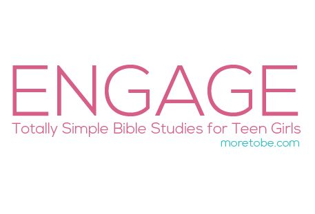 Engage:  Totally Simple Bible Studies for Teen Girls ... to be released March 2014.