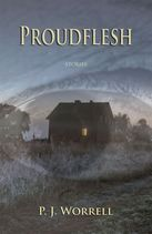 Proudflesh, by P.J. Worrell (Thistledown Press) http://www.thistledownpress.com/html/search/genre/Fiction/proudflesh_p581.cfm