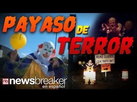 PAYASOS SINIESTROS QUE ESPANTAN EN ESTADOS UNIDOS AUTORIDADES INVESTIGAN VIDEO 6 OCTUBRE 2016 - YouTube