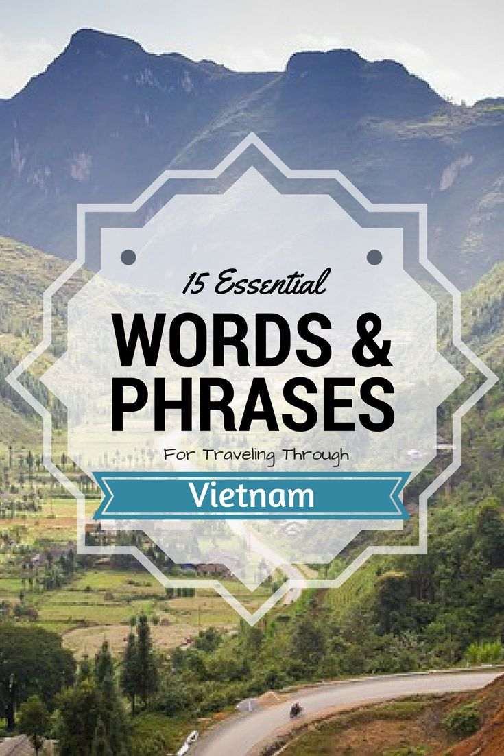 SLIDESHOW: 15 Essential Words & Phrases for Traveling Through Vietnam