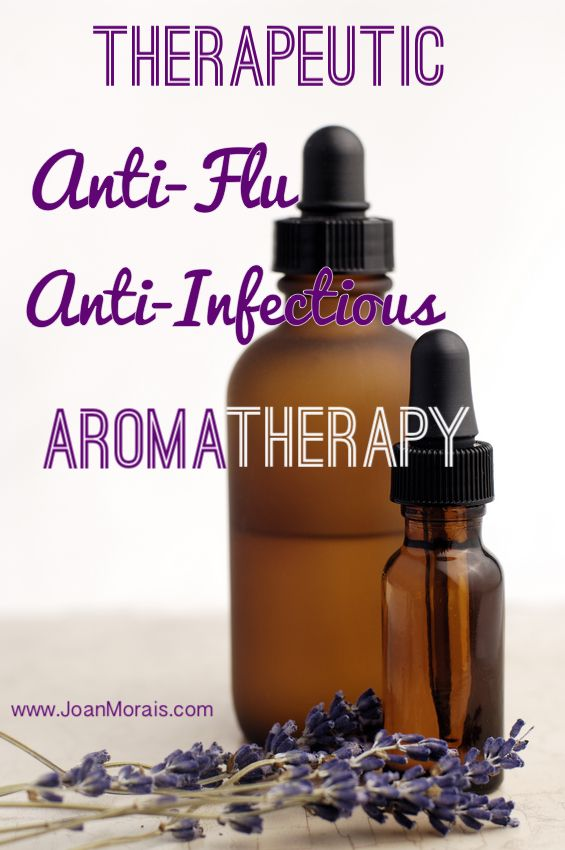 Therapeutic Anti-Flu, Anti-Infectious Aromatherapy - natural recipes for home & body.