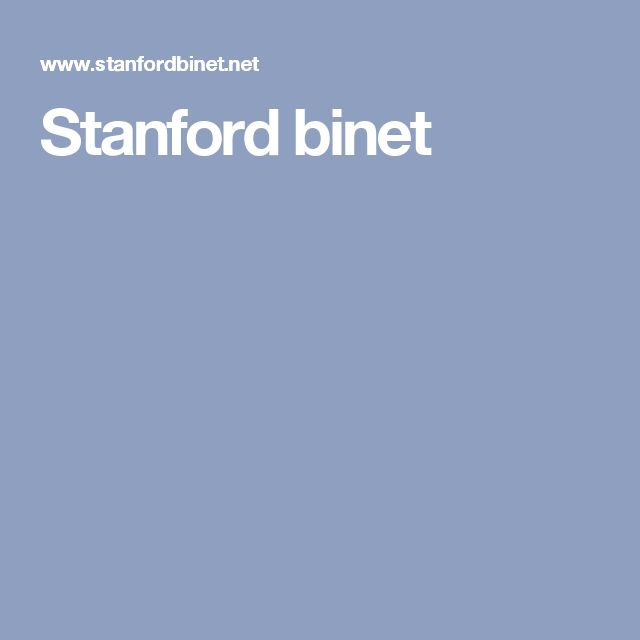 This site offers a sample of the Stanford-Binet IQ test using measures of verbal, nonverbal, fluid reasoning, knowledge, qualitative reasoning, visual-spatial processing, and working memory