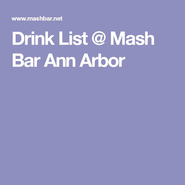 Drink List @ Mash Bar Ann Arbor