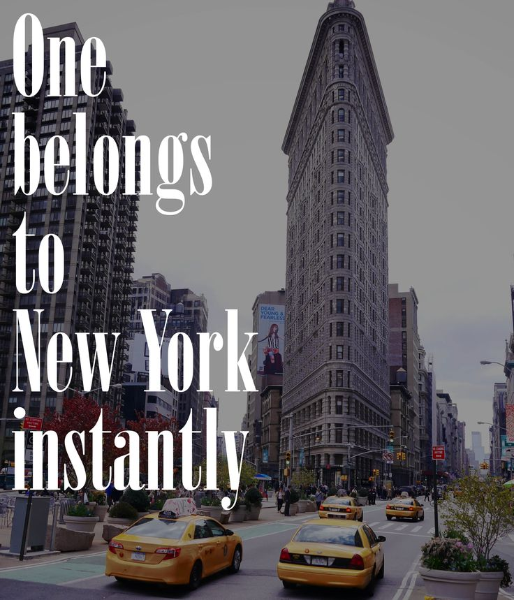 One belongs to New York instantly #NYC #Quote #City