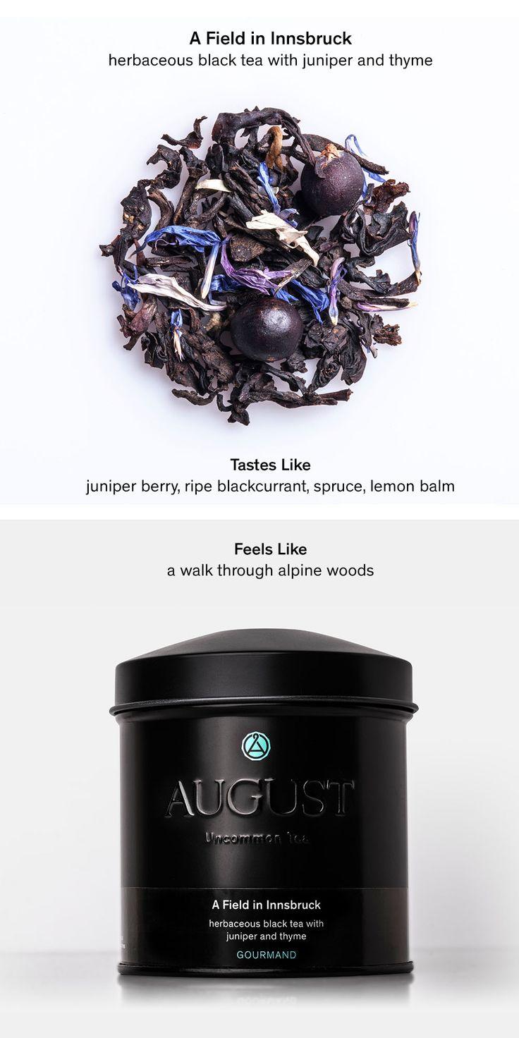 A FIELD IN INNSBRUCK – herbaceous black tea with juniper and thyme • Tastes Like: juniper berry, ripe blackcurrant, spruce, lemon balm • Feels Like: a walk through alpine woods
