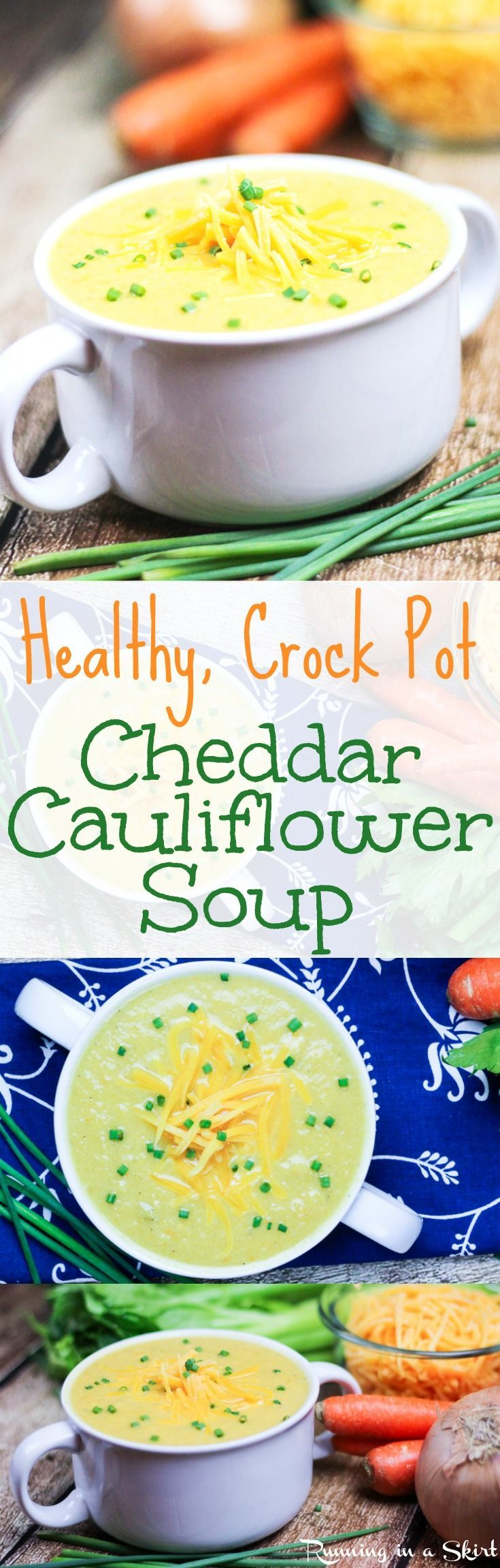 Healthy Crock Pot Cauliflower Cheddar Soup recipe- low carb & gluten free version of classic baked potato soup with cheese. The best simple, easy vegetarian meals made in the slow cooker. A healthy twist on comfort foods!   Running in a Skirt