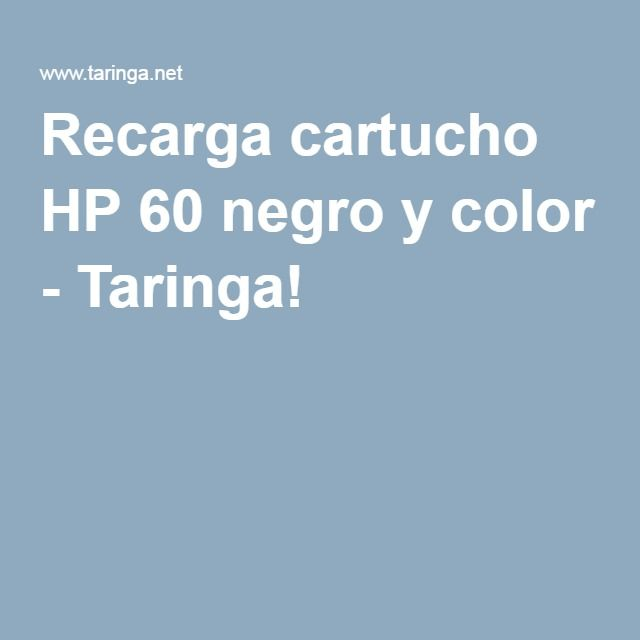 Recarga Cartucho HP 60 Negro Y Color