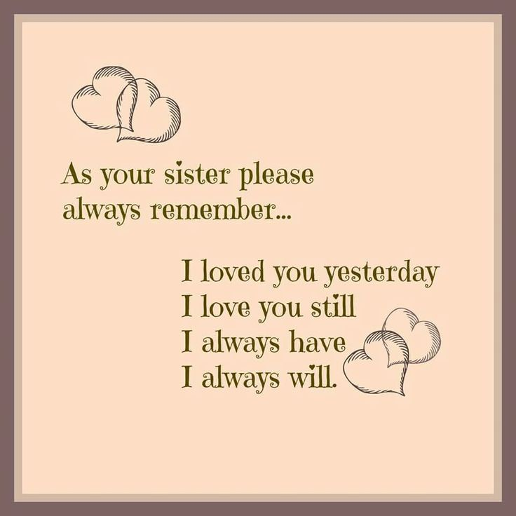 Best 25+ Cute sister quotes ideas on Pinterest | Cute best ...