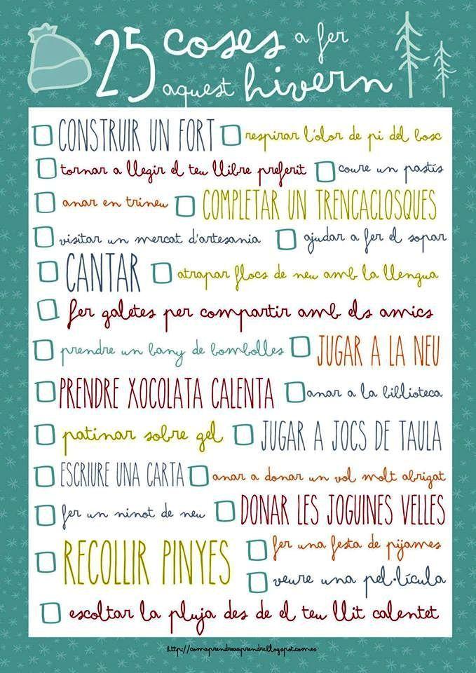 Coses per fer aquest hivern Com aprendre a aprendre http://comaprendreaaprendre.blogspot.com.es/2015/12/25-coses-fer-aquest-hivern.html