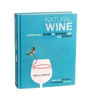 """Isabelle Legeron's """"Natural Wine: An Introduction to Organic and Biodynamic Wines Made Naturally"""" is one of the best wine books of 2014. (Photo: Patricia Wall/The New York Times)"""
