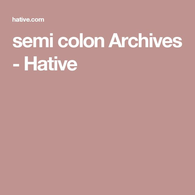 semi colon Archives - Hative