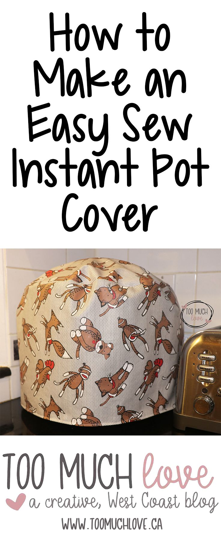 Make this easy sew Instant Pot Cover. Full instructions included.