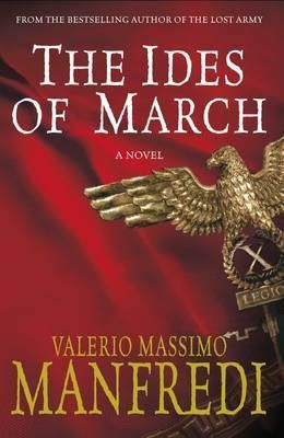 The Ides of March by Valerio Massimo Manfredi 2008