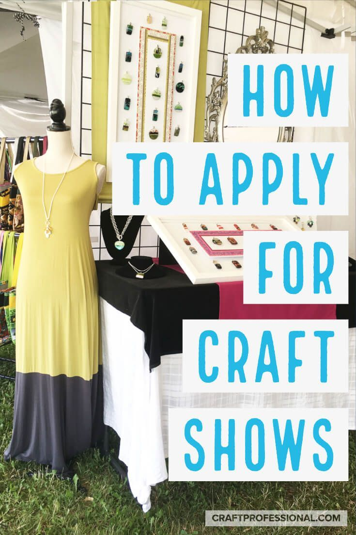 How To Apply To Juried Art Shows In 2020 Arts And Crafts Storage Easy Arts And Crafts Arts And Crafts For Teens