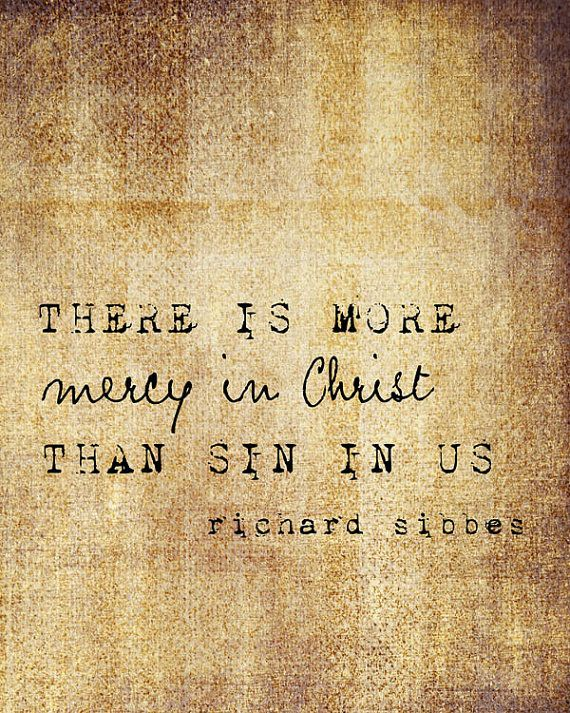 "Mercy In Christ, Richard Sibbes, Neutral Textures, Brown Tones, Inspirational Quote 8""x10"" Fine Art Print"