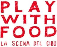 Play with Food 4 - La scena del cibo Torino dal 20 al 24 marzo.  Cinque giorni di arte, performance, installazioni, teatro, aperitivi e cene segrete. Per giocare col cibo senza sentirsi in colpa!  Sono aperte le PRENOTAZIONI: non rischiare di rimanere a bocca asciutta digita www.playwithfood.it/biglietteria/