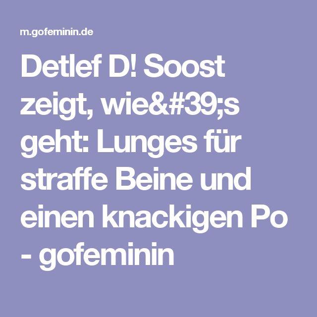 Detlef D! Soost zeigt, wie's geht: Lunges für straffe Beine und einen knackigen Po - gofeminin