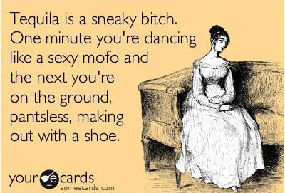 Hahaha: Clothing Fall, Tequila Quotes, Ohhh Tequila, Tequila Hahaha, My Life, So True, Drinks Tequila, True Stories, Tequila Lol