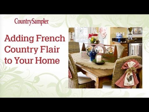 French Country Is A Popular Decorating Style And This Country Sampler