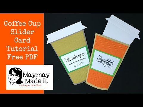 Coffee Cup Slide Out Card Free PDF and Cricut File Included - YouTube