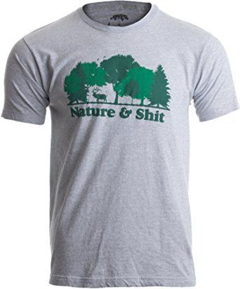 cdc398952d Nature & Shit Funny Camping, Backpacking, Hiking, BBQ, Beach T-Shirt.  #hiking #bbq #backpacking #camping #beach #summer #picnic #funny #tshirt  #unisex #mens ...