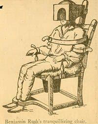 Benjamin Rush's 'Tranquillizing Chair'