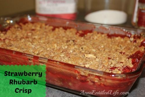 Strawberry Rhubarb Crisp Recipe - A sweet-tart Strawberry Rhubarb Crisp Recipe that is not only fast and easy to make, but delicious as well.  http://www.annsentitledlife.com/recipes/strawberry-rhubarb-crisp/