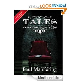"""Tales From The Bell Club by Knightswatch Press. My story """"Sayuri's Revenge,"""" is in here; my Japanese heroine with a katana hidden in her skirts."""