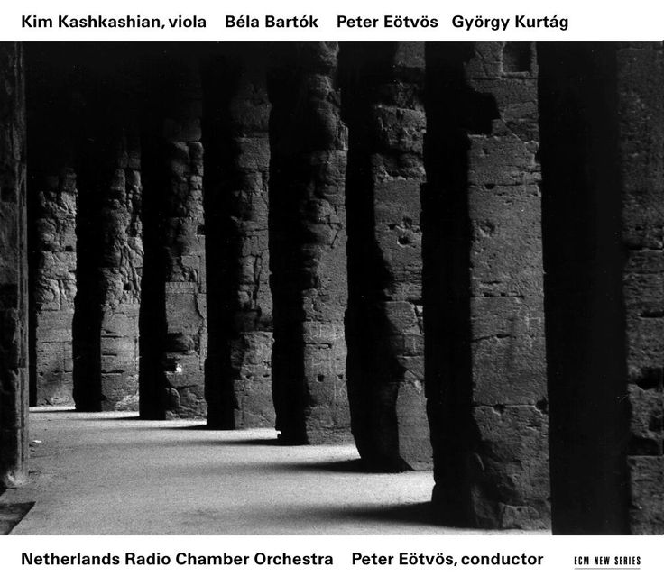 1711 Kim Kashkashian - Bartók Eötvös Kurtàg